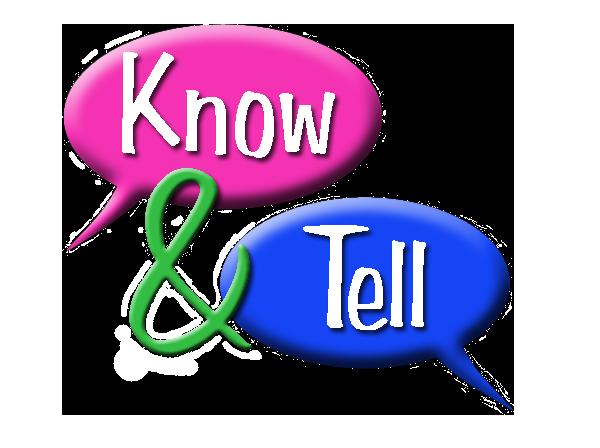 Know & Tell App